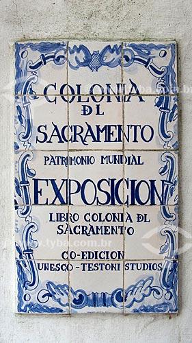 Assunto: Azulejo tipicamente português  / Local:  Bairro Histórico de Colônia do Sacramento - Uruguai - América Latina  / Data: 13/03/2010