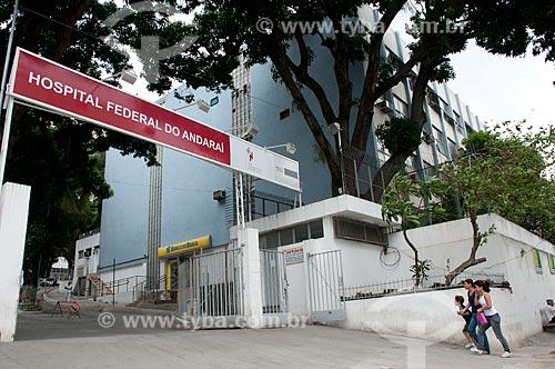 Assunto: Fachada do Hospital Federal do Andaraí  / Local:  Andaraí - Rio de Janeiro- Brasil / Data: 10/2010