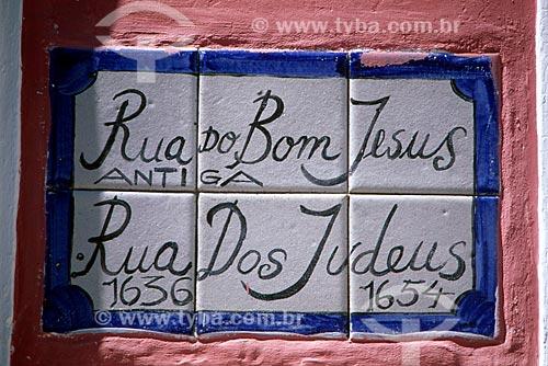 Assunto: Placa da Rua dos Judeus / Local: Recife - Pernambuco (PE) - Brasil / Data: 07/2010