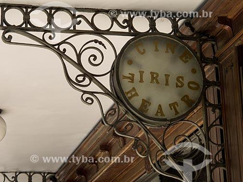 Assunto: Letreiro do Cine - Theatro Íris - também conhecido como Cine Íris - na Rua da Carioca / Local: Centro - Rio de Janeiro (RJ) - Brasil / Data: 09/2012