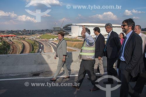Visita da Presidente Dilma Rousseff às obras no entorno para acesso à Arena Corinthians  - São Paulo - São Paulo (SP) - Brasil