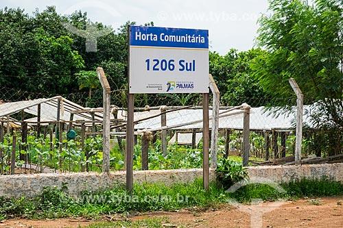 Horta comunitária na quadra 1206 sul  - Palmas - Tocantins (TO) - Brasil