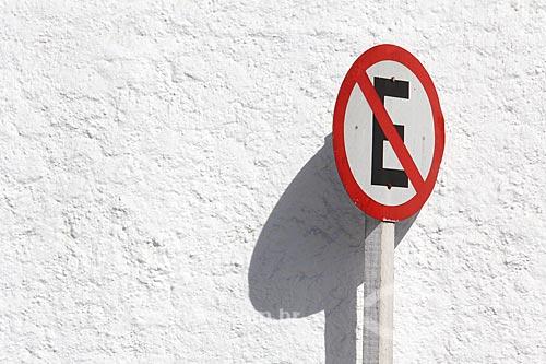 Placa de proibido estacionar  - Paraty - Rio de Janeiro (RJ) - Brasil