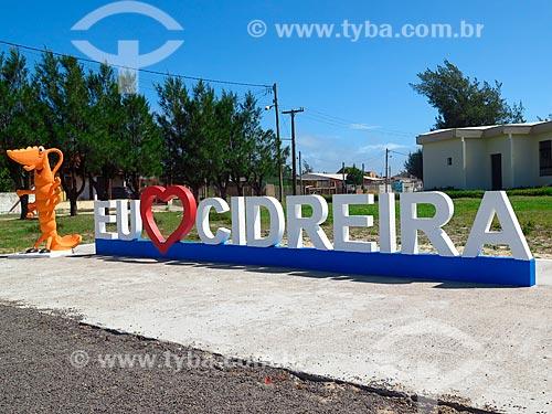 Letreiro na entrada da Praia de Cidreira  - Cidreira - Rio Grande do Sul (RS) - Brasil
