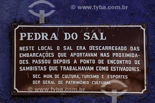 Assunto: Placa de identificação da Pedra do sal / Local: Bairro da Saúde, Centro - Rio de Janeiro - RJ - Brasil / Data: 02/2008
