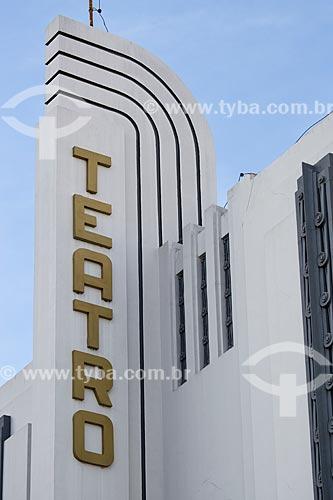 Assunto: Letreiro do Cine-Teatro Goiânia (1942) / Local: Goiânia - Goiás (GO) - Brasil / Data: 05/2014