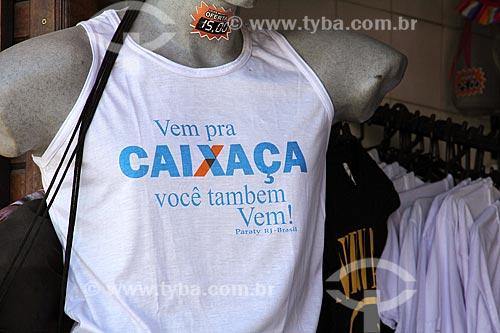 Camiseta com a frase humorada: vem pra cachaça você também, vem!  - Paraty - Rio de Janeiro (RJ) - Brasil