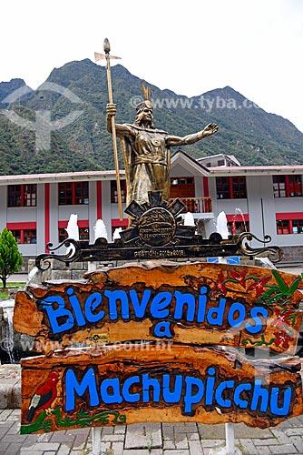 Estátua a Pachacútec (Pachacuti) - importante governante Inca - na Plaza Manco Capac (Praça Manco Capac)  - Machu Picchu pueblo - Departamento de Cusco - Peru